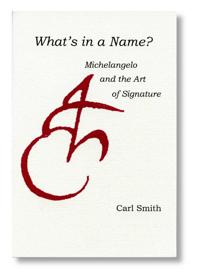 whats in a name michelangelo and the art of signature