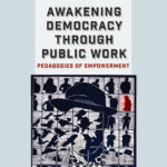 Awakening Democracy through Public Work